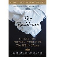 The Residence by Kate Andersen Brower PDF