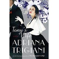 Tony's Wife by Adriana Trigiani PDF