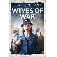 Wives of War by Soraya M. Lane PDF