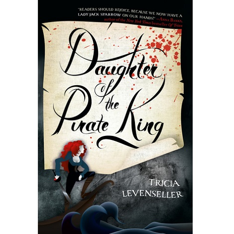 Daughter of the Pirate King by Tricia Levenseller PDF Free Download