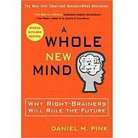 Download A Whole New Mind by Daniel H. Pink PDF