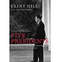 Download Five Presidents by Clint Hill PDF