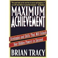 Download Maximum Achievement by Brian Tracy PDF
