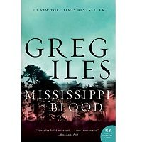 Download Mississippi Blood by Greg Iles PDF