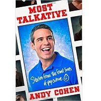 Download Most Talkative by Andy Cohen PDF