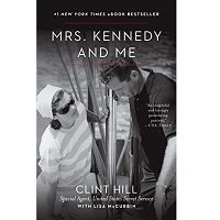 Download Mrs. Kennedy and Me by Clint Hill PDF
