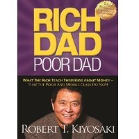 Download Rich Dad Poor Dad by Robert T. Kiyosaki PDF