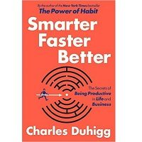 Download Smarter Faster Better by Charles Duhigg PDF