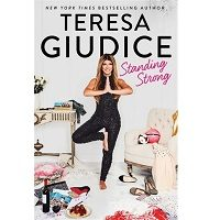 Download Standing Strong by Teresa Giudice PDF
