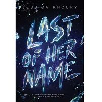 Last of Her Name by Jessica Khoury PDF