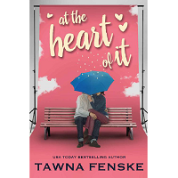 At the Heart of It by Tawna Fenske PDF