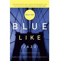 Blue Like Jazz by Donald Miller PDF