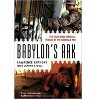 Download Babylon's Ark by Lawrence Anthony PDF