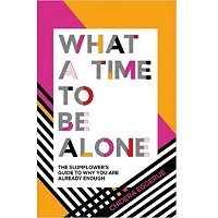 Download What a Time to Be Alone by Chidera Eggerue PDF