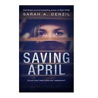 Saving April by Sarah A. Denzil PDF