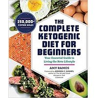 The Complete Ketogenic Diet for Beginners by Amy Ramos PDF