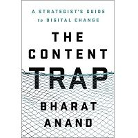 The Content Trap by Bharat Anand PDF