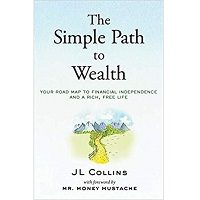The Simple Path to Wealth by J L Collins PDF