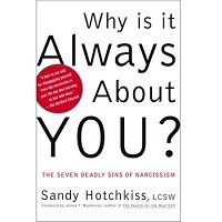 Why Is It Always About You? By Sandy Hotchkiss PDF