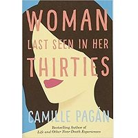 Woman Last Seen in Her Thirties by Camille Pagan PDF