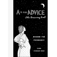 A Is for Advice by Ilana Stanger-Ross PDF