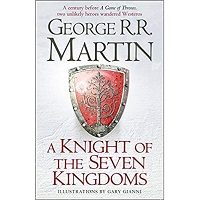 A Knight of the Seven Kingdoms by George R. R. Martin PDF