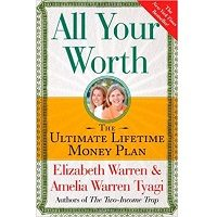 All Your Worth by Elizabeth Warren PDF