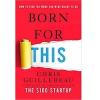 Born for This by Chris Guillebeau PDF