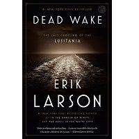 Dead Wake by Erik Larson PDF