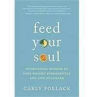 Feed Your Soul by Carly Pollack PDF
