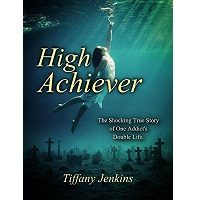 High Achiever by Tiffany Jenkins PDF