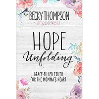 Hope Unfolding by Becky Thompson PDF