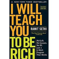 I Will Teach You to Be Rich 2nd Edition by Ramit Sethi PDF
