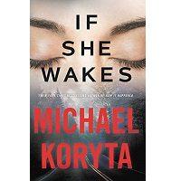 If She Wakes by Michael Koryta PDF