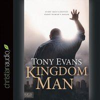 Kingdom Man by Tony Evans PDF