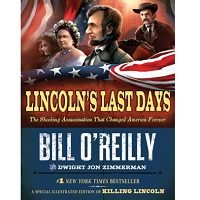 Lincoln's Last Days by Bill O'Reilly PDF