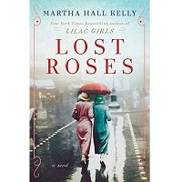Lost Roses by Martha Hall Kelly PDF
