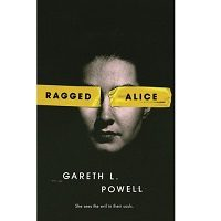 Ragged Alice by Gareth L. Powell PDF