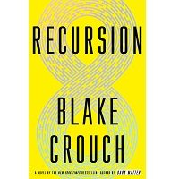 Recursion by Blake Crouch PDF