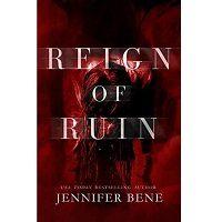 Reign of Ruin by Jennifer Bene PDF