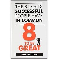 The 8 Traits Successful People Have in Common by St. John, Richard PDF