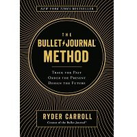 The Bullet Journal Method by Ryder Carroll PDF