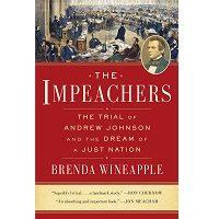 The Impeachers by Brenda Wineapple PDF