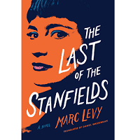 The Last of the Stanfields by Marc Levy PDF