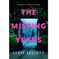 The Missing Years by Lexie Elliott PDF