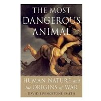 The-Most-Dangerous-Animal-by-David-Livingstone-Smith-PDF
