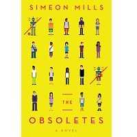 The Obsoletes by Simeon Mills PDF