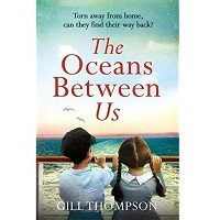 The Oceans Between Us by Gill Thompson PDF