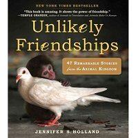 Unlikely Friendships by Jennifer S. Holland PDF