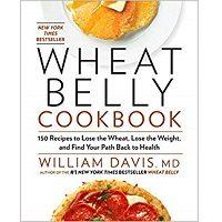 Wheat Belly Cookbook by William Davis PDF